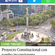Proyecto Constitucional con rumbo inconsistente, Excélsior (5nov16)