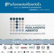 Seminario de Transparencia Legislativa 2016, Hacia un Modelo de Parlamento Abierto (7 y 8nov16)