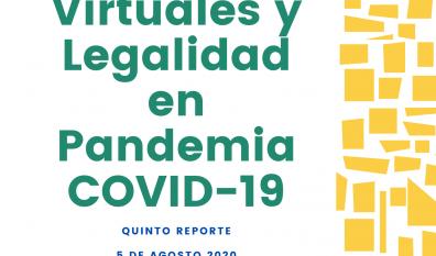 Congresos Virtuales y Legalidad en Pandemia de COVID-19: Quinto Reporte